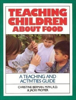 Teaching Children About Food als Taschenbuch