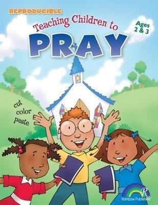 Teaching Children to Pray Ages 2-3 als Taschenbuch