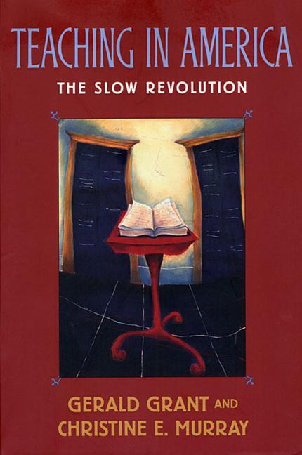 Teaching in America: The Slow Revolution als Taschenbuch