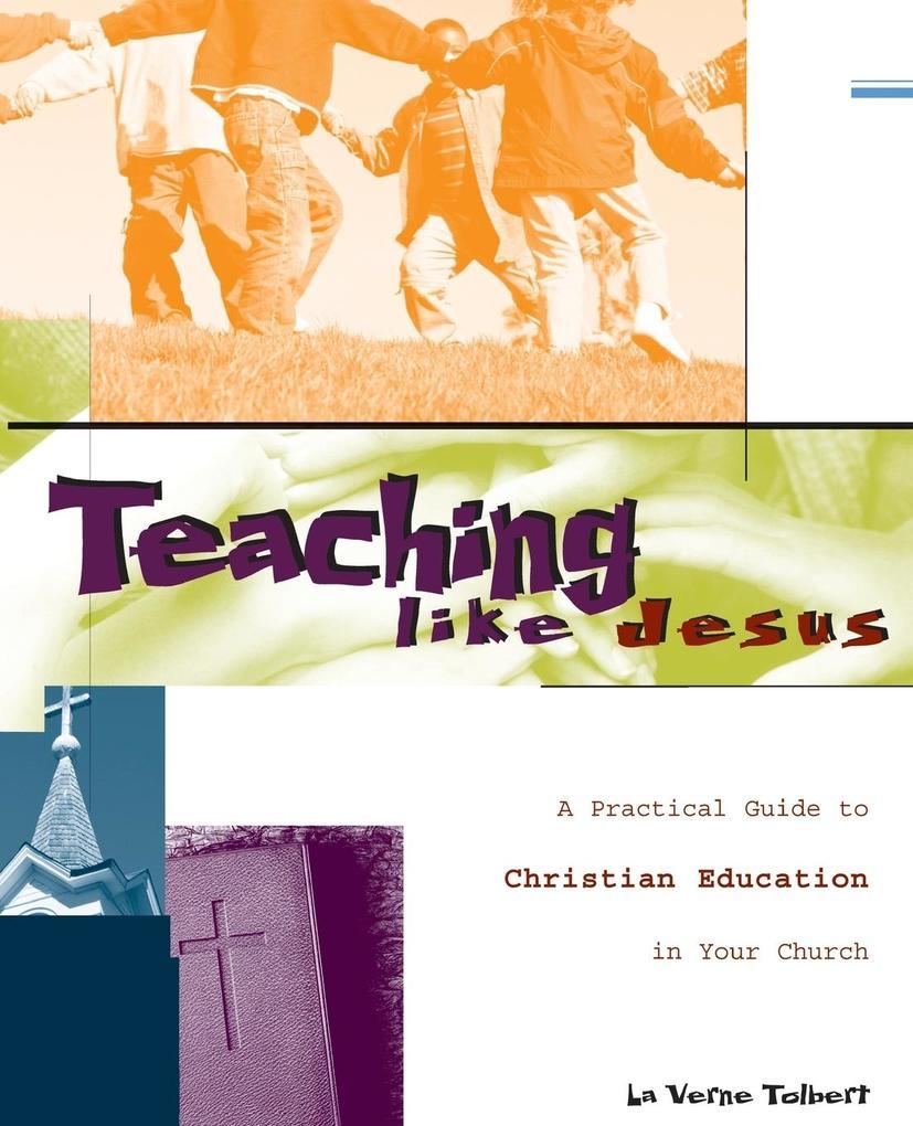 Teaching Like Jesus als Taschenbuch