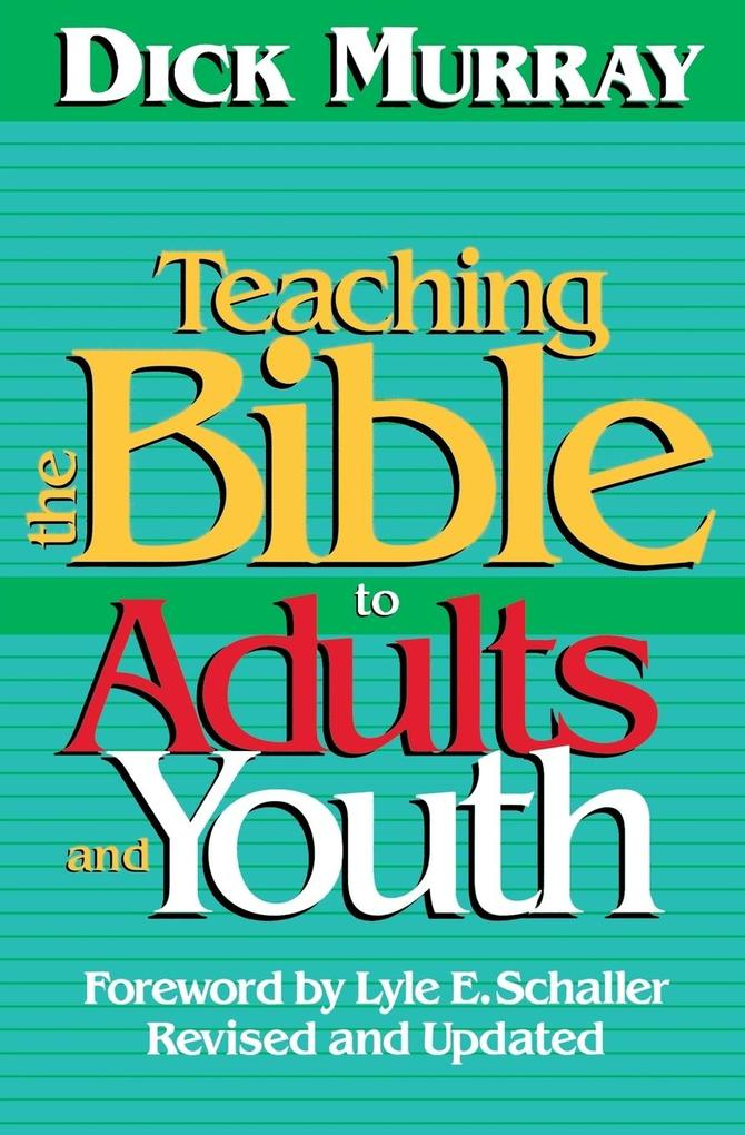 Teaching the Bible to Adults and Youth als Taschenbuch