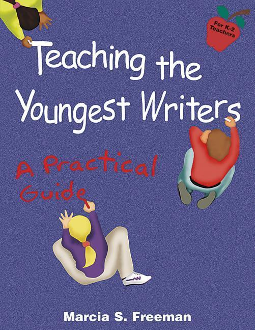 Teaching the Youngest Writers als Taschenbuch