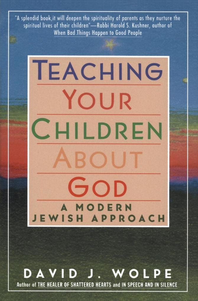 Teaching Your Children about God: A Modern Jewish Approach als Taschenbuch