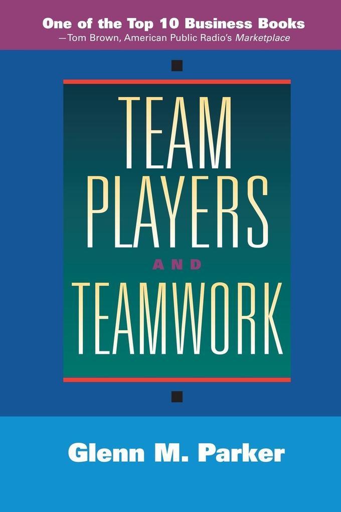 Team Players and Teamwork als Taschenbuch