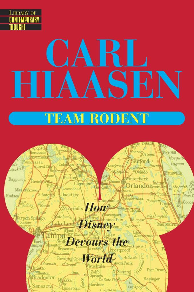 Team Rodent: How Disney Devours the World als Taschenbuch
