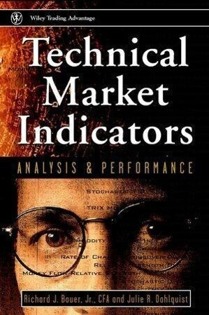 Technical Markets Indicators: Analysis & Performance als Buch