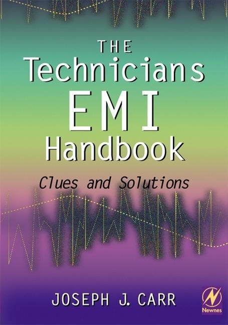 The Technician's EMI Handbook: Clues and Solutions als Buch