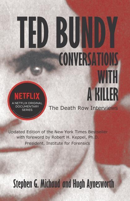 Ted Bundy: Conversations with a Killer als Taschenbuch