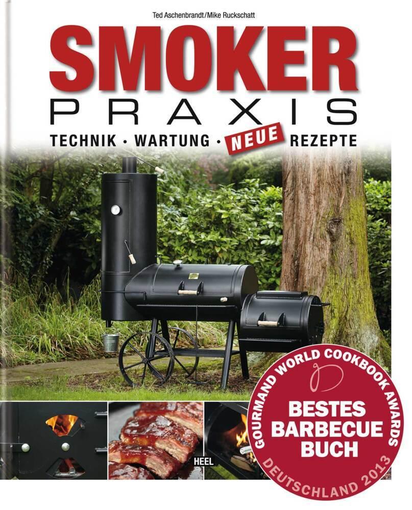 Smoker-Praxis als Buch von Karsten Ted Aschenbrandt, Mike Ruckschatt