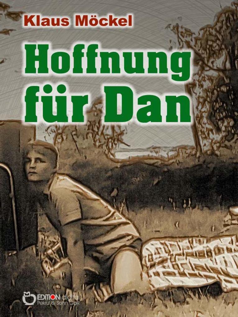 Hoffnung für Dan als eBook epub