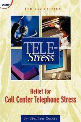 Tele-Stress: Relief for Call Center Stress als Taschenbuch