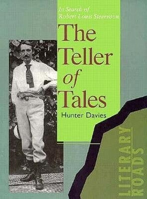 The Teller of Tales: In Search of Robert Louis Stevenson als Taschenbuch