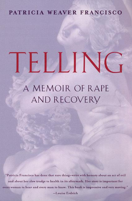 Telling: A Memoir of Rape and Recovery als Taschenbuch