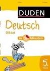 Deutsch in 15 Minuten - Diktat 5. Klasse