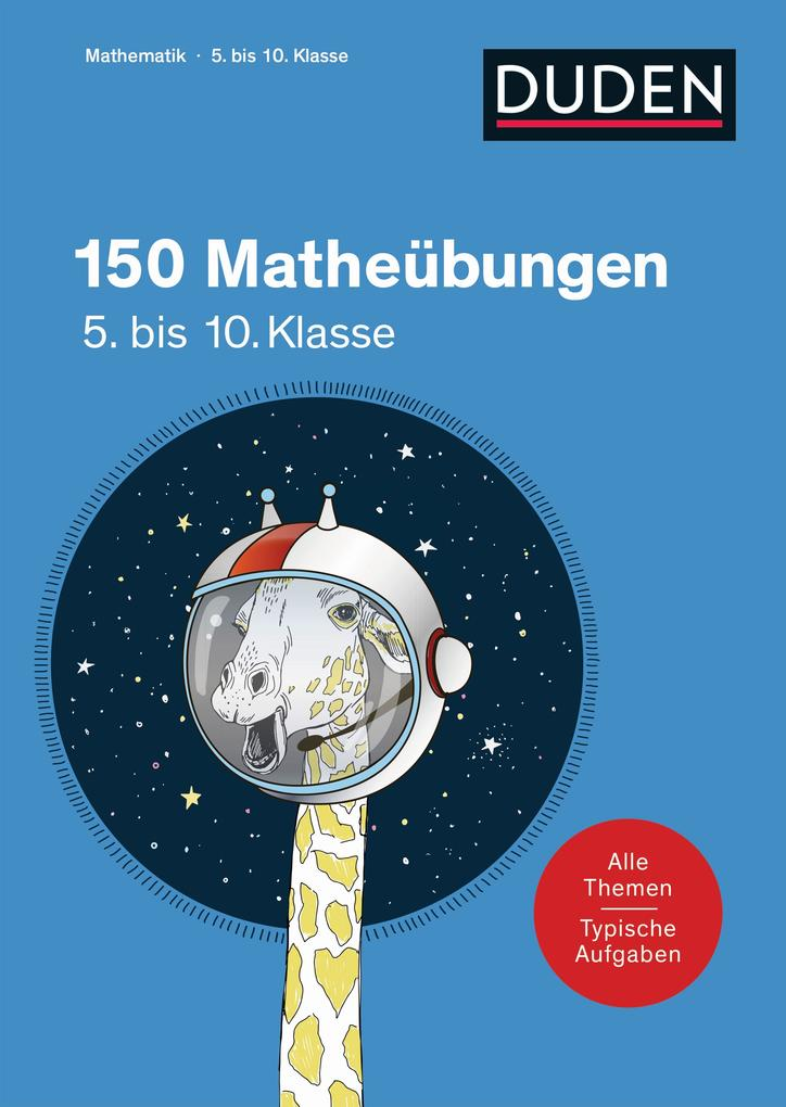 150 Matheübungen 5. bis 10. Klasse als Buch