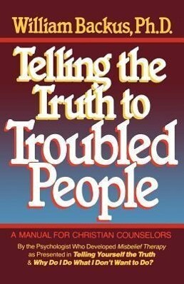 Telling the Truth to Troubled People als Taschenbuch