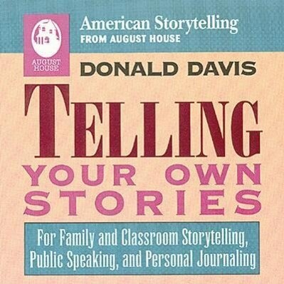 Telling Your Own Stories als Taschenbuch