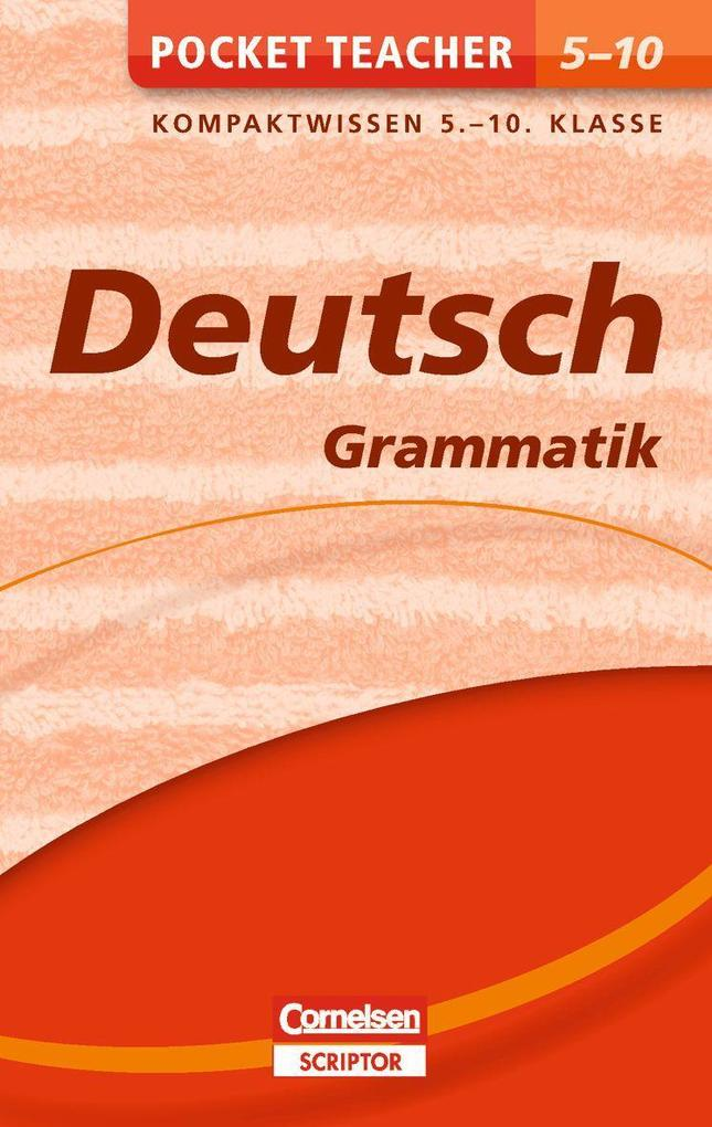 Pocket Teacher Deutsch - Grammatik 5.-10. Klasse als Buch