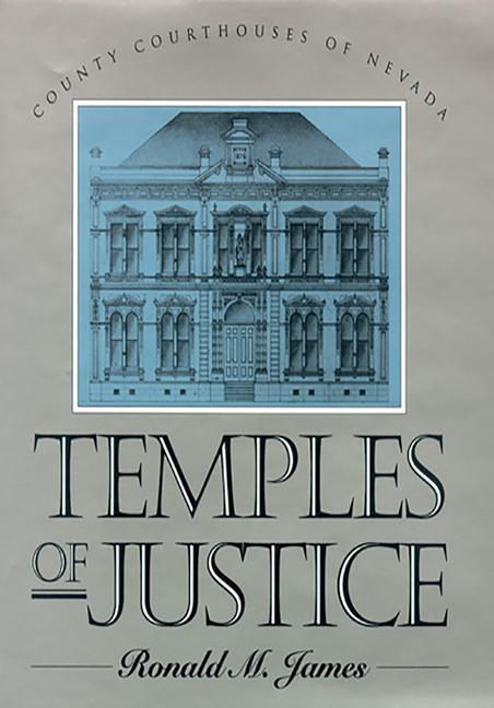 Temples of Justice: County Courthouses in Nevada als Buch