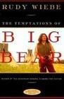 The Temptations of Big Bear