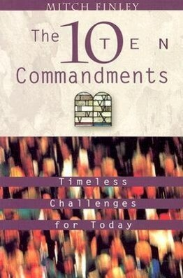 The Ten Commandments: Timeless Challenges for Today als Taschenbuch