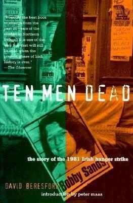 Ten Men Dead: The Story of the 1981 Irish Hunger Strike als Taschenbuch