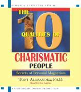 The 10 Qualities of Charismatic People: Secrets of Personal Magnetism als Hörbuch