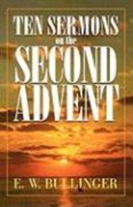 Ten Sermons on the Second Advent als Taschenbuch