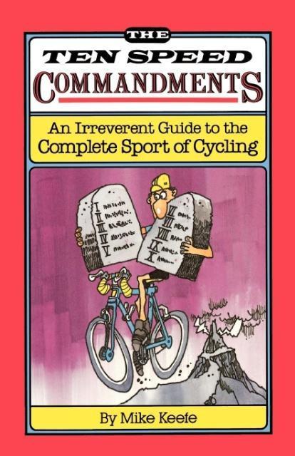 The Ten Speed Commandments als Taschenbuch