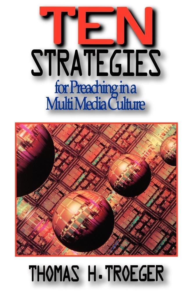 Ten Strategies for Preaching in a Multimedia Culture als Taschenbuch
