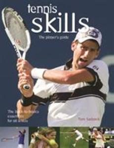 Tennis Skills: The Player's Guide als Taschenbuch