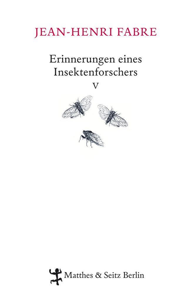 Erinnerungen eines Insektenforschers 05 als Buch von Jean-Henri Fabre