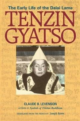 Tenzin Gyatso: The Early Life of the Dalai Lama als Taschenbuch