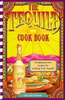 The Tequila Cookbook als Taschenbuch