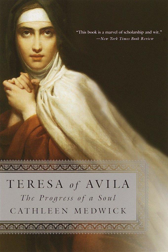 Teresa of Avila: The Progress of a Soul als Taschenbuch