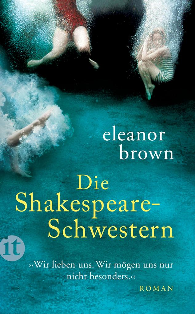 Die Shakespeare-Schwestern als eBook von Eleanor Brown