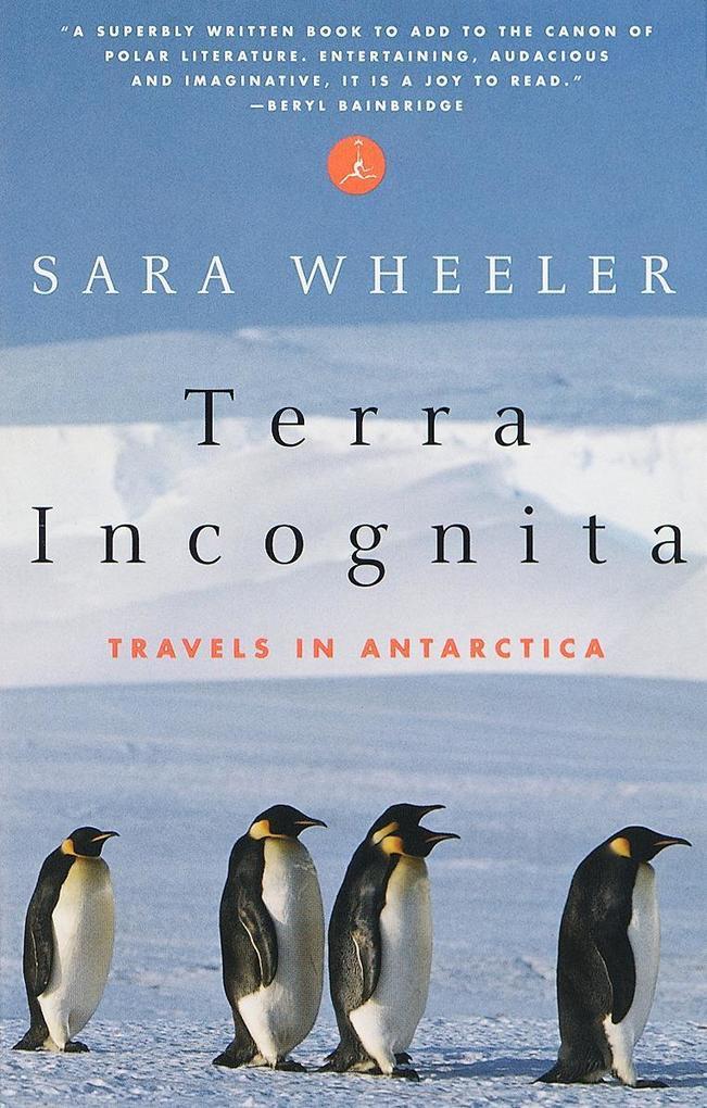 Terra Incognita: Travels in Antarctica als Taschenbuch