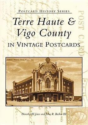 Terre Haute and Vigo County in Vintage Postcards als Taschenbuch