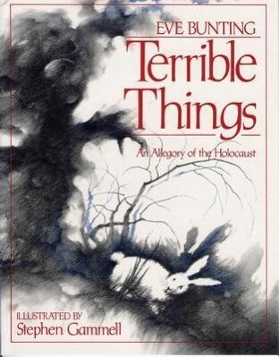 Terrible Things: An Allegory of the Holocaust als Buch
