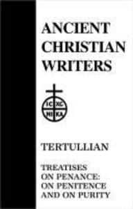 Tertullian, Treatise on Penance: On Penitence & on Purity als Buch