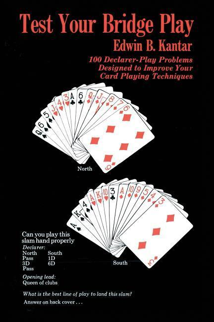 Test Your Bridge Play: 100 Declarer-Play Problems Designed to Improve Your Card Playing Techniques als Taschenbuch