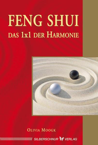 Feng-Shui - Das 1x1 der Harmonie als Buch von O...