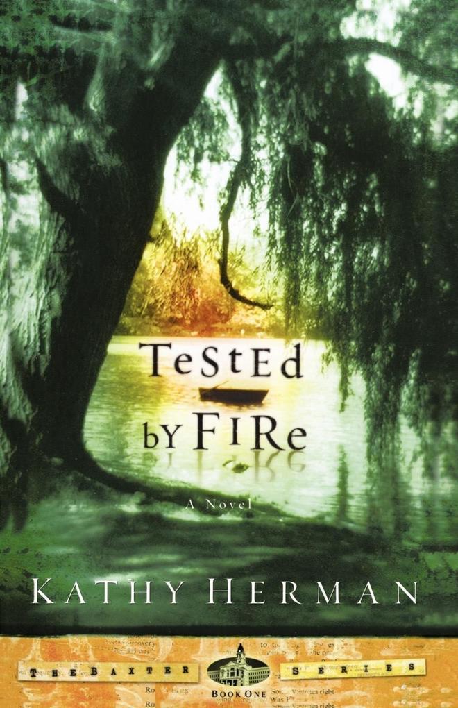 Tested by Fire als Taschenbuch