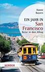Ein Jahr in San Francisco