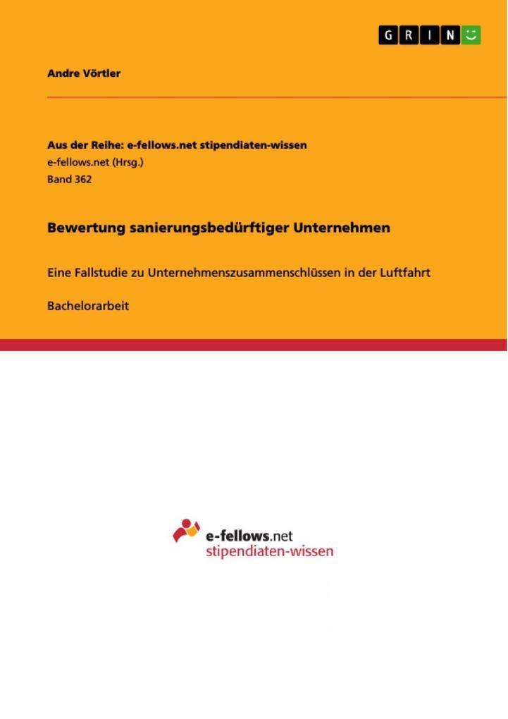Bewertung sanierungsbedürftiger Unternehmen