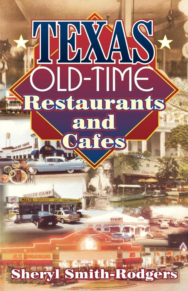 Texas Old-Time Restaurants and Cafes als Taschenbuch
