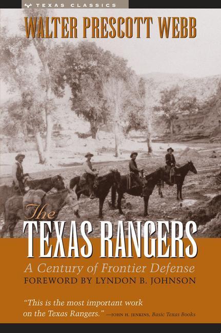 The Texas Rangers: A Century of Frontier Defense als Taschenbuch
