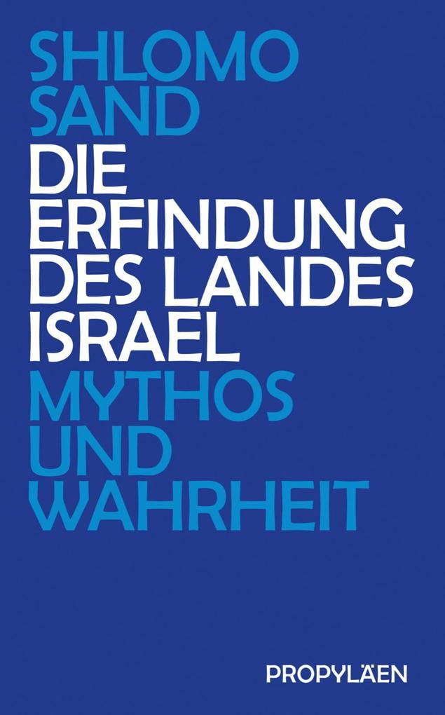 Die Erfindung des Landes Israel als eBook