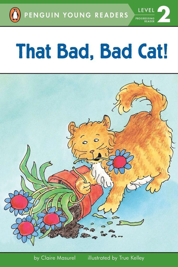 That Bad, Bad Cat! als Taschenbuch