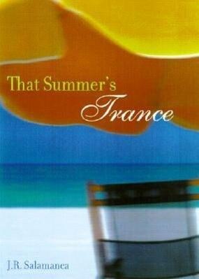 That Summer's Trance als Taschenbuch